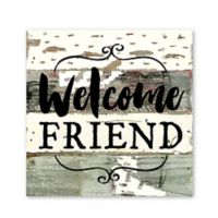 Sweet Bird & Co. Welcome Friend Reclaimed Wood Wall Art
