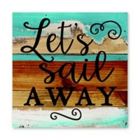 "Sweet Bird & Co. ""Let's Sail Away"" 8-Inch Square Reclaimed Wood Wall Art"