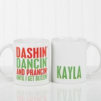 Funny Christmas Quote Personalized 11 Oz. Coffee Mug- White