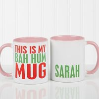 Funny Christmas Quote Personalized 11 Oz. Coffee Mug- Pink