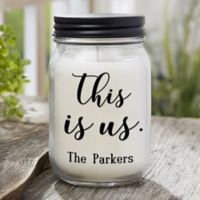 This is Us Personalized Farmhouse Candle Jar