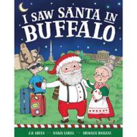 """I Saw Santa in Buffalo"" by J.D. Green"