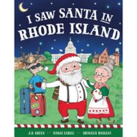 """I Saw Santa in Rhode Island"" by J.D. Green"