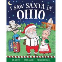 """I Saw Santa in Ohio"" by J.D. Green"