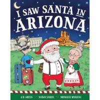 """I Saw Santa in Arizona"" by J.D. Green"