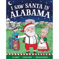 """I Saw Santa in Alabama"" by J.D. Green"