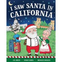 """I Saw Santa in California"" by J.D. Green"
