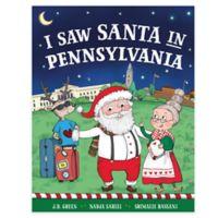 """I Saw Santa in Pennsylvania"" by J.D. Green"