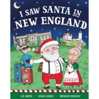 """""""I Saw Santa in New England"""" by J.D. Green"""