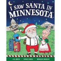 """""""I Saw Santa in Minnesota"""" by J.D. Green"""