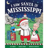 """I Saw Santa in Mississippi"" by J.D. Green"