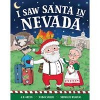 """I Saw Santa in Nevada"" by J.D. Green"
