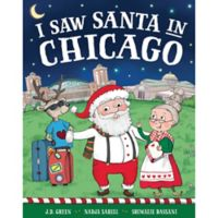 """""""I Saw Santa in Chicago"""" by J.D. Green"""