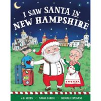 """""""I Saw Santa in New Hampshire"""" by J.D. Green"""