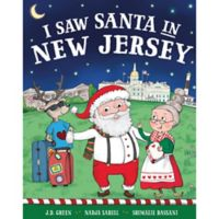 """""""I Saw Santa in New Jersey"""" by J.D. Green"""