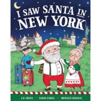 """""""I Saw Santa in New York"""" by J.D. Green"""
