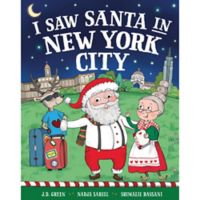 """""""I Saw Santa in New York City"""" by J.D. Green"""