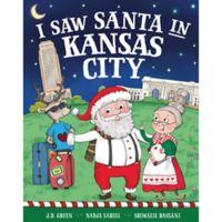 """I Saw Santa in Kansas City"" by J.D. Green"