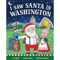 """I Saw Santa in Washington"" by J.D. Green"