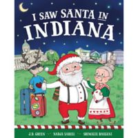 """I Saw Santa in Indiana"" by J.D. Green"