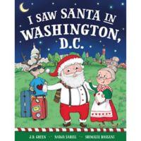 """I Saw Santa in Washington, D.C."" by J.D. Green"