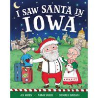 """I Saw Santa in Iowa"" by J.D. Green"