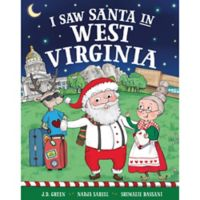 """I Saw Santa in West Virginia"" by J.D. Green"