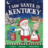 """I Saw Santa in Kentucky"" by J.D. Green"