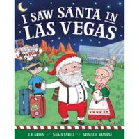 """I Saw Santa in Las Vegas"" by J.D. Green"