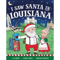 """""""I Saw Santa in Louisiana"""" by J.D. Green"""