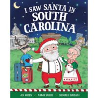 """I Saw Santa in South Carolina"" by J.D. Green"
