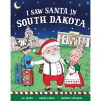 """I Saw Santa in South Dakota"" by J.D. Green"