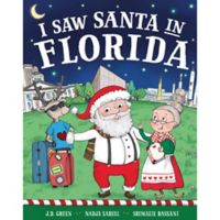 """I Saw Santa in Florida"" by J.D. Green"