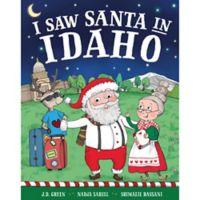 """I Saw Santa in Idaho"" by J.D. Green"