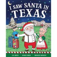 """I Saw Santa in Texas"" by J.D. Green"