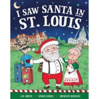 """I Saw Santa in St. Louis"" by J.D. Green"