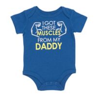 "Baby Starters® Size 9M ""I Got These Muscles from My Daddy"" Bodysuit in Blue"
