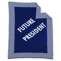 """Future President"" Baby Blanket in Royal/White"