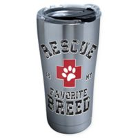 "Tervis® ""Rescue Is My Favorite Breed"" 20 oz. Stainless Steel Tumbler with Lid"