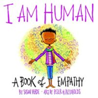 """I Am Human"" A Book of Empathy by Susan Verde"