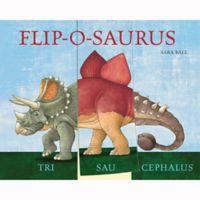 """Flip-O-Saurus"" by Sara Ball"