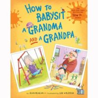 """How to Babysit a Grandma and a Grandpa"" Set by Jean Reagan"