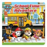 """Paw Patrol: School Time Adventure"" by Steve Behling"