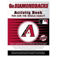 MLB Go Arizona Diamondbacks Activity Book