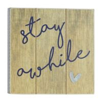 """Stay Awhile"" 6-Inch Square Wood Wall Art"