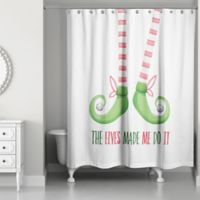 Elves Made Me Do It 71-Inch x 74-Inch Shower Curtain