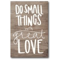Courtside Market™ Do Small Things 12-Inch x 1.5-Inch Framed Wrapped Canvas