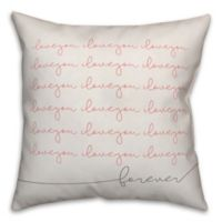 Designs Direct I Love You Forever Square Throw Pillow in Pink