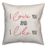 Designs Direct Love You and Like You Square Throw Pillow