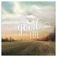 "Courtside Market™ ""The Good Life"" 16-Inch Square Canvas Wall Art"